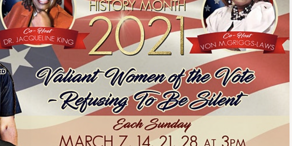 Refusing To Be Silent - Women's History Month Celebration 2021 w/ Von M. Griggs-Laws