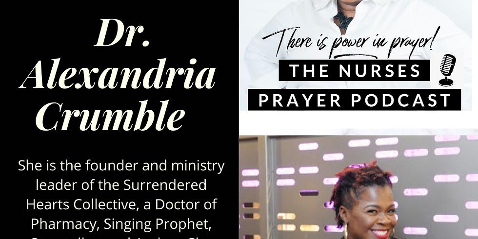 The Nurses Prayer Podcast w/ Priscilla Q. Williams