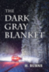 The Dark Gray Blanket - Murder Mystery by H Burns