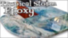 tropical storm epoxy1.jpg