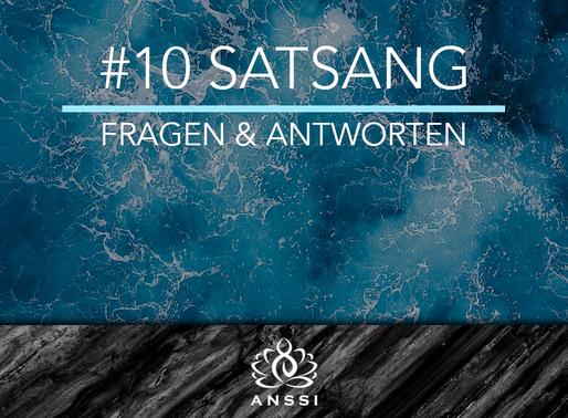 #10 Satsang  Fragen & Antworten
