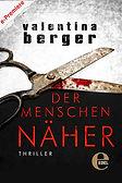 Der Menschennäher Valentina Berger Edel Verlag