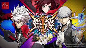 On Gaming: BlazBlue Cross Tag Battle, A Friendly Fighter