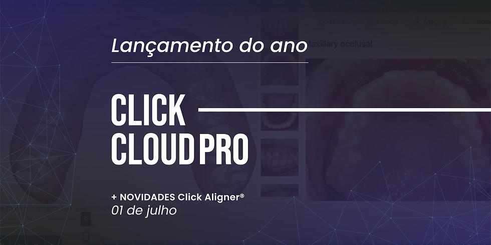 Lançamento ClickCloudPRO + Novidades Click Aligner®