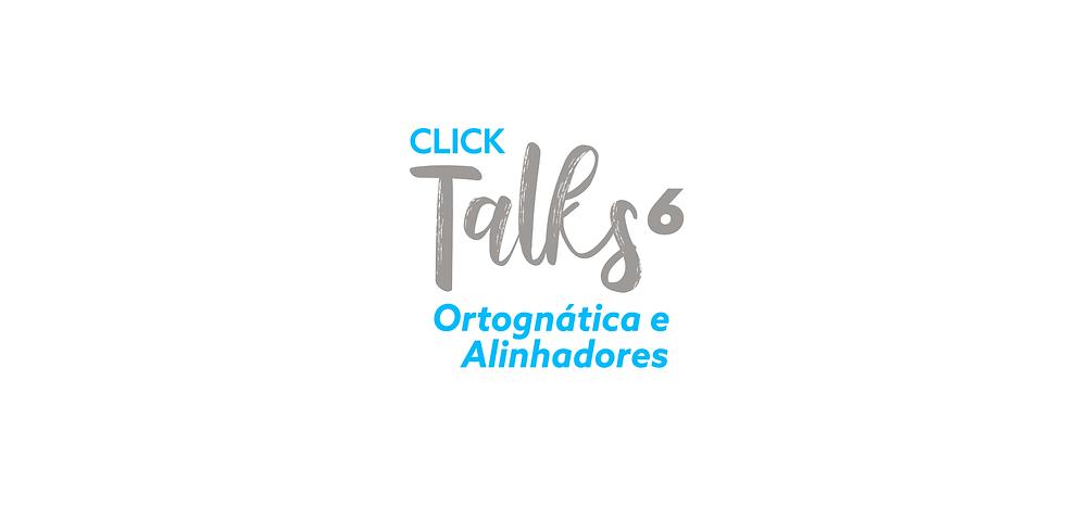 Click Talks 6 - Cirurgia Ortognática e Alinhadores: Quando escolher e como tratar.