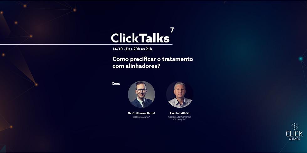 Click Talks 7 - Como precificar o tratamento com alinhadores?