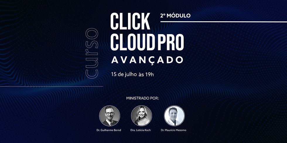 Curso ClickCloudPRO AVANÇADO - Módulo 2