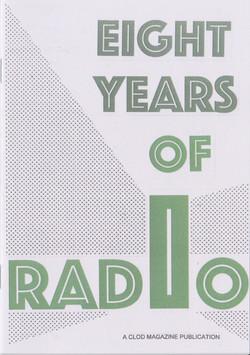 Eight Years of Radio