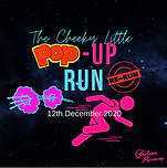 21 Nov 20 - The Cheeky Little Pop Up Run