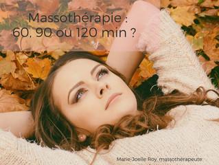 60, 90 ou 120 min : Comment choisir la durée idéale de votre soin en massothérapie ?