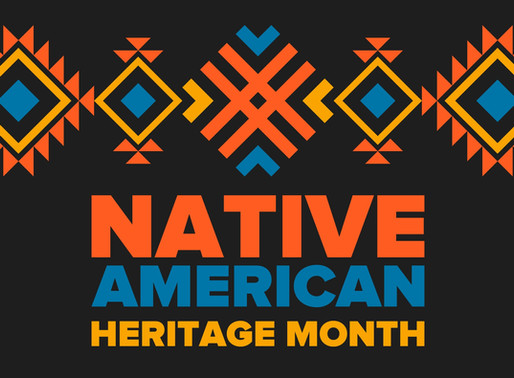Recognizing Native American Heritage Month