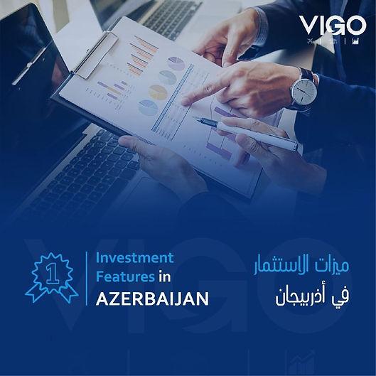 الاستثمار في أذربيجان - مميزات الاستثمار