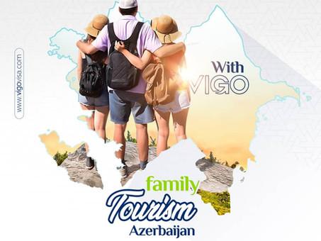 السياحة في أذربيجان - برنامج العائلة
