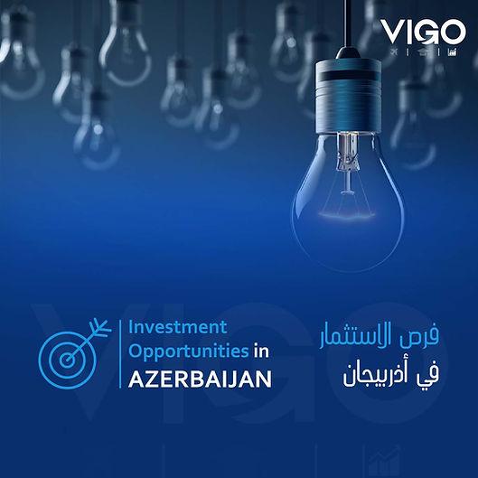 الاستثمار في أذربيجان - فرص الاستثمار في