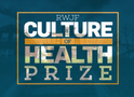 Submit your Culture of Health Prize ideas