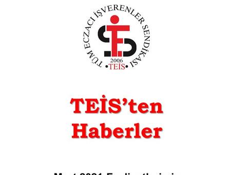 TEİS'TEN HABERLER/MART 2021 FAALİYETLERİMİZ