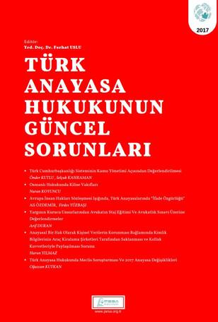 Türk Anayasa Hukukunun Güncel Sorunları