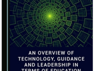 An Overview of Technology, Guidance and Leadership in Terms of Education