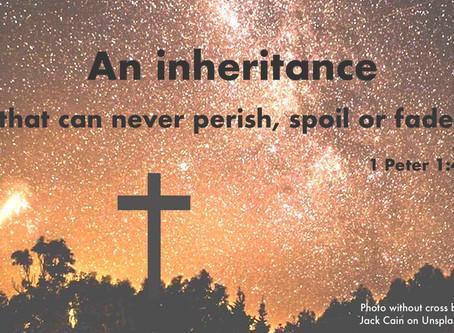 An eternal Inheritance  - Rev Walter Abetz