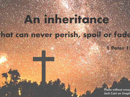 An eternal Inheritance  - Rev Walter Abetz