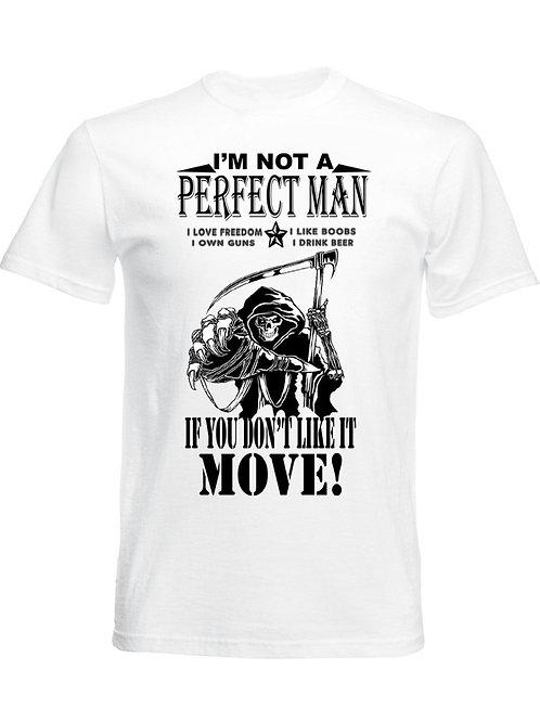 I'm not a perfect man- I like
