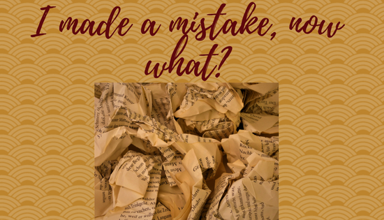 Mistakes happen. What do you learn from them?