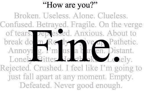 "Stop Saying, ""I'm Fine"" (when really, you're not)."