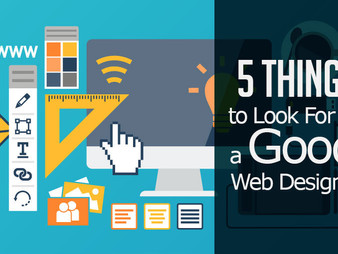 5 Things to Look For in a Good Web Designer