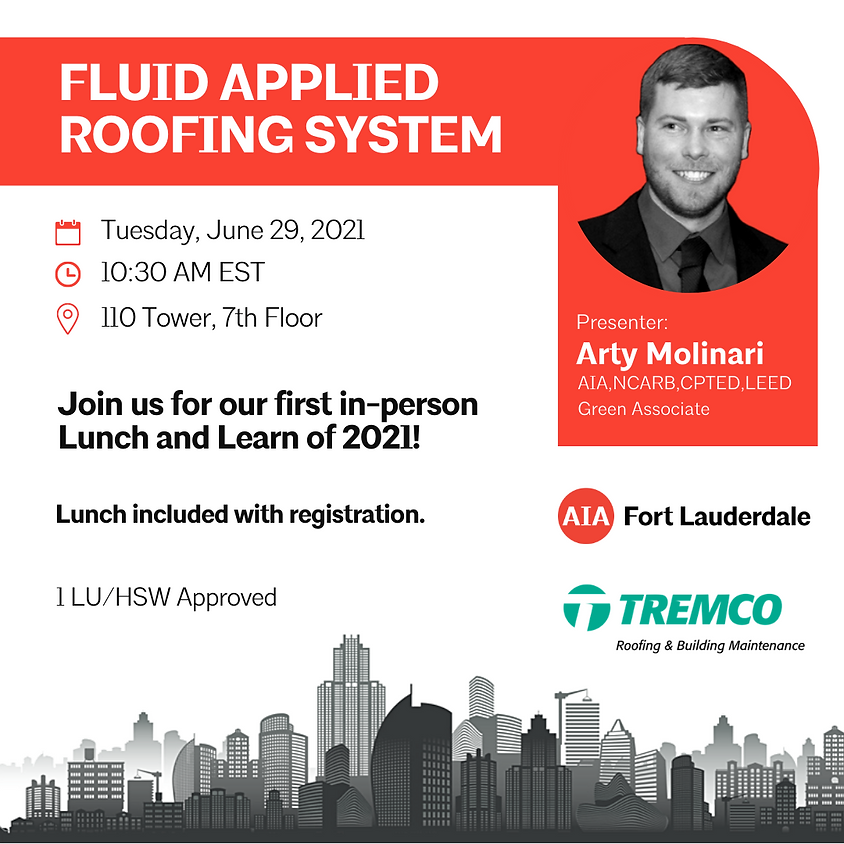 Lunch and Learn   Fluid Applied Roofing System