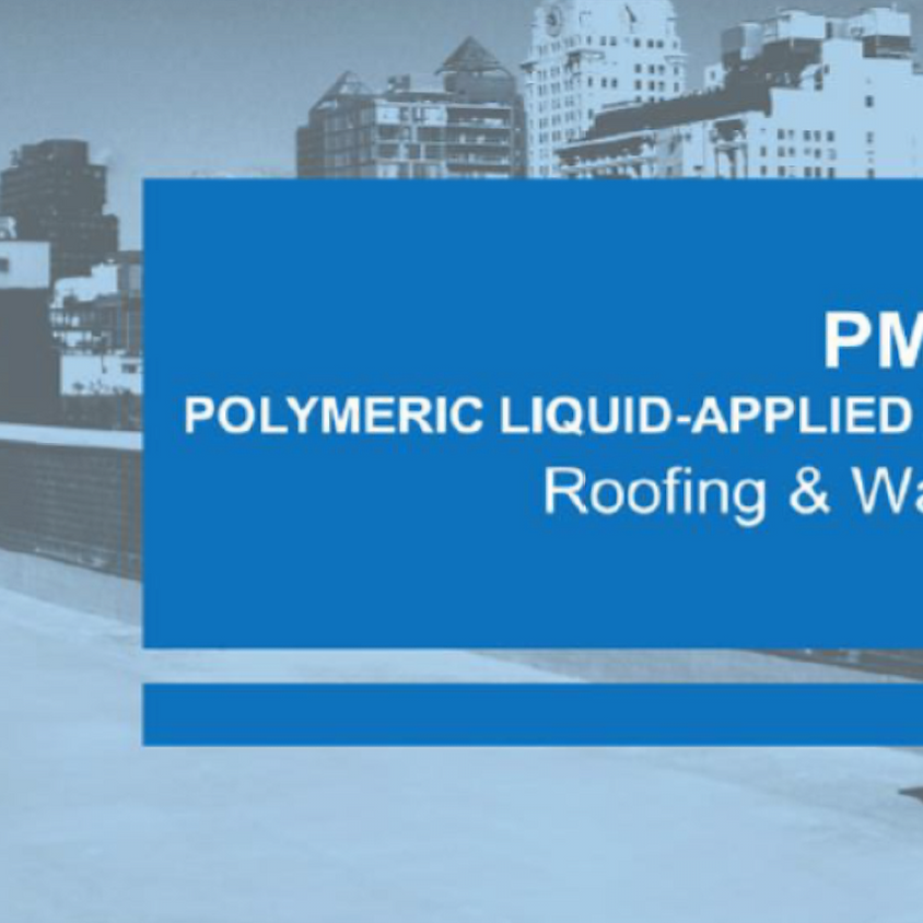 PMMA/PMA Liquid-Applied Roofing & Waterproofing Membranes