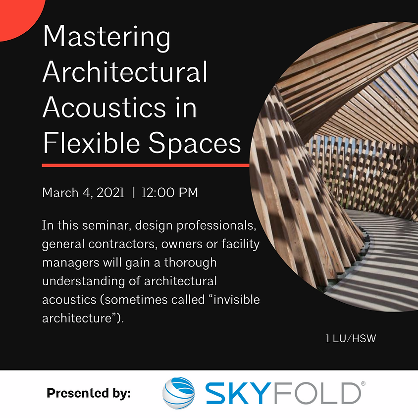 Mastering Architectural Acoustics in Flexible Spaces