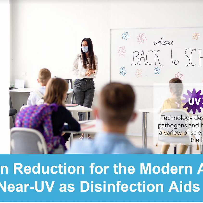 Pathogen Reduction for the Modern Age: UV and Near-UV as Disinfection Aids