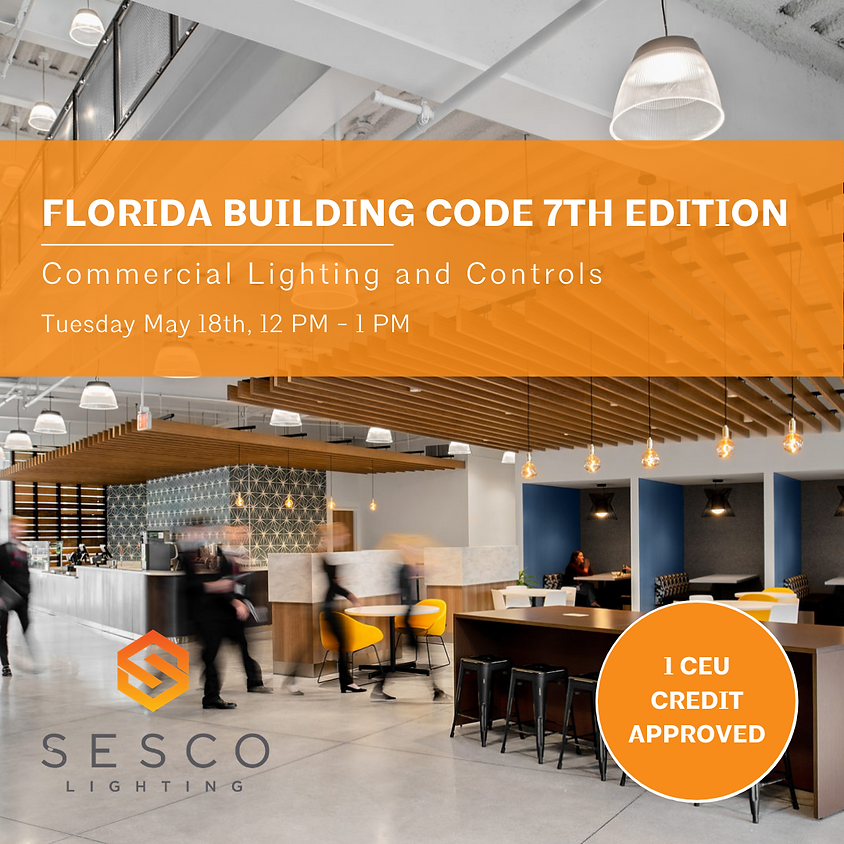 Florida Building Code 7th Edition- Commerical Lighting and Controls