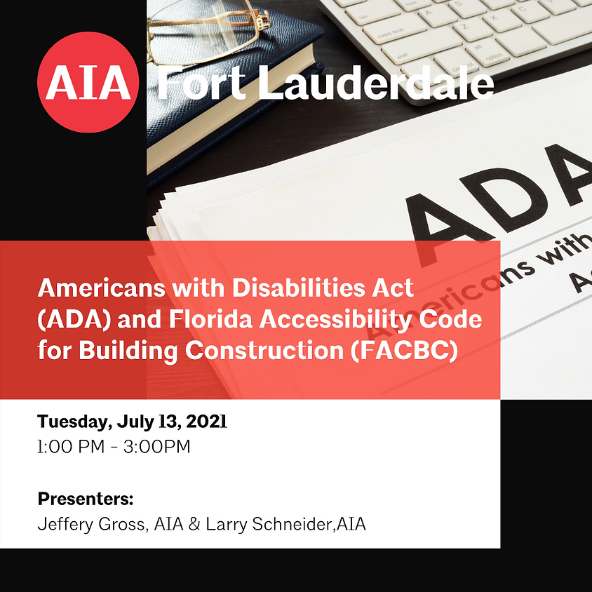 Americans with Disabilities Act and Florida Accessibility Code for Building Construction