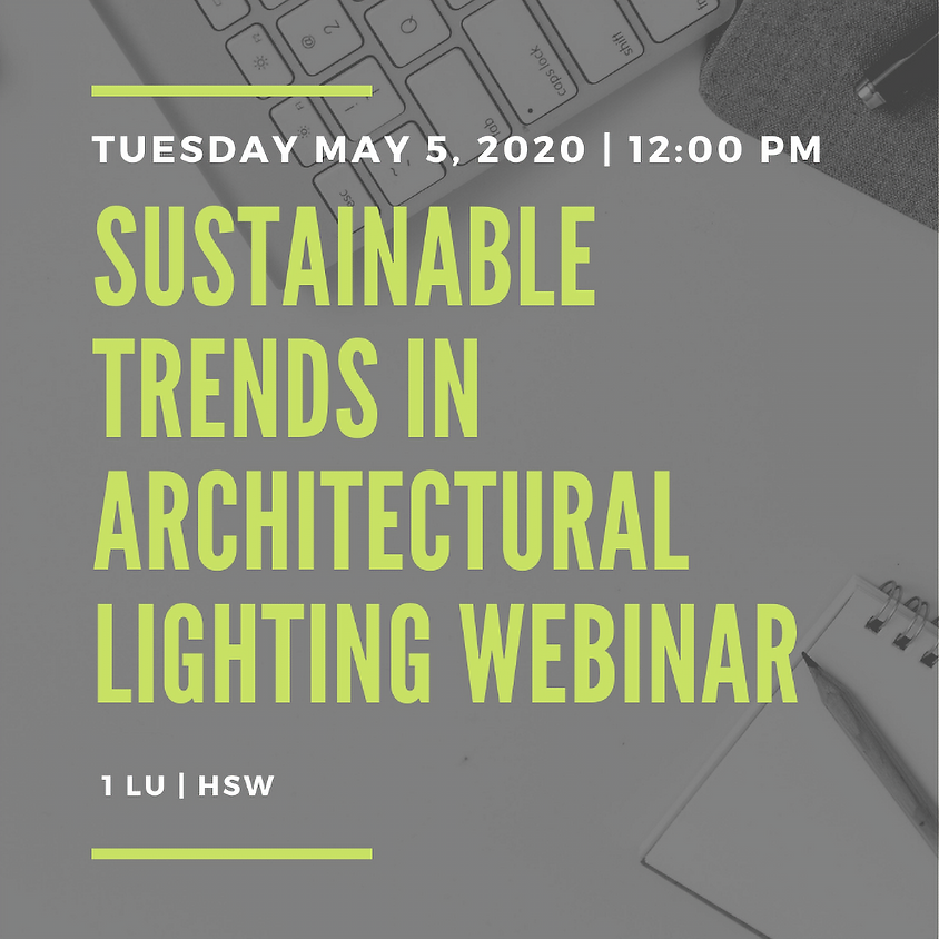 Sustainable Trends in Architectural Lighting