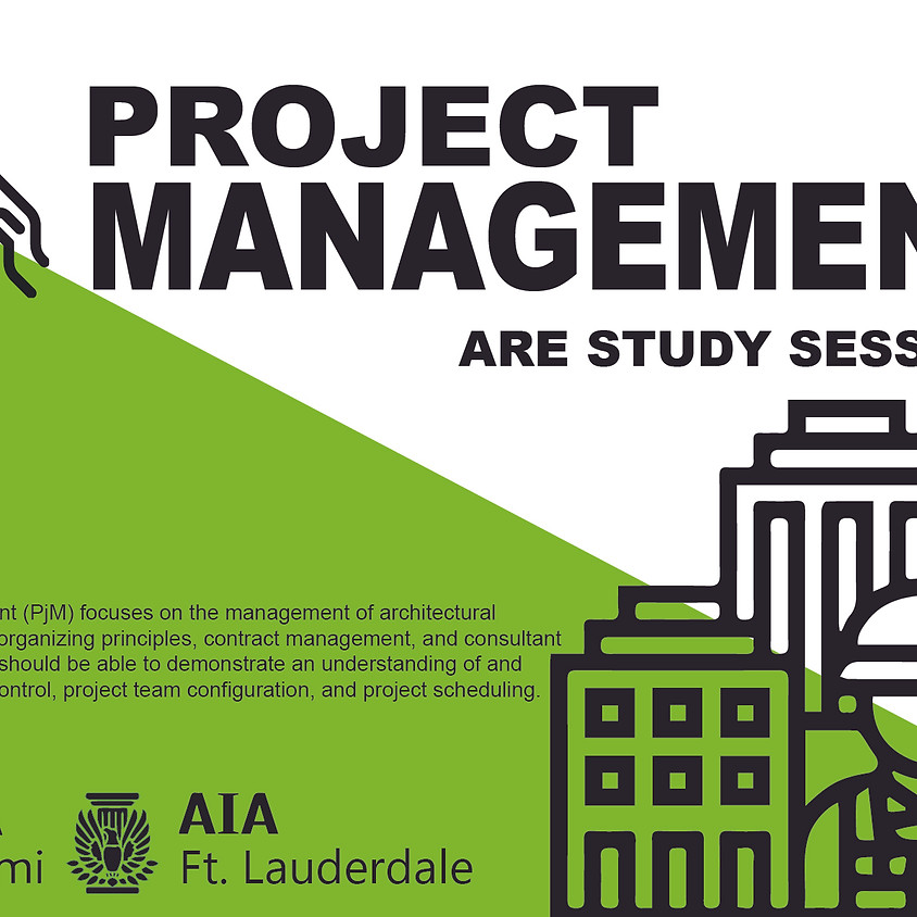 ARE Study Session- Project Management