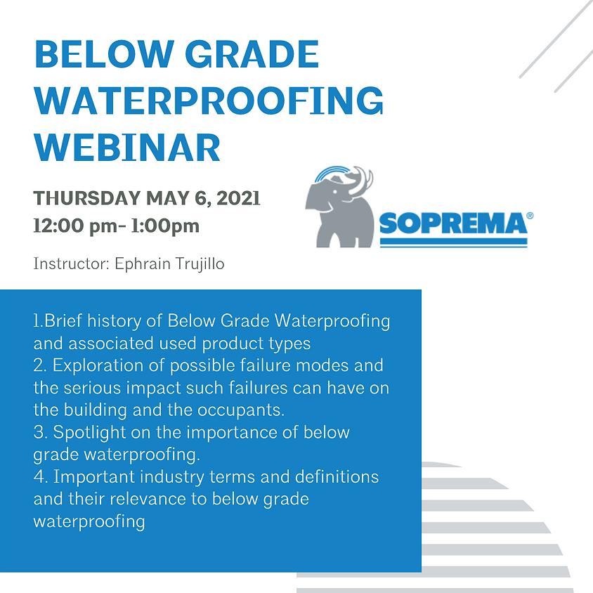 Below Grade Waterproofing Webinar