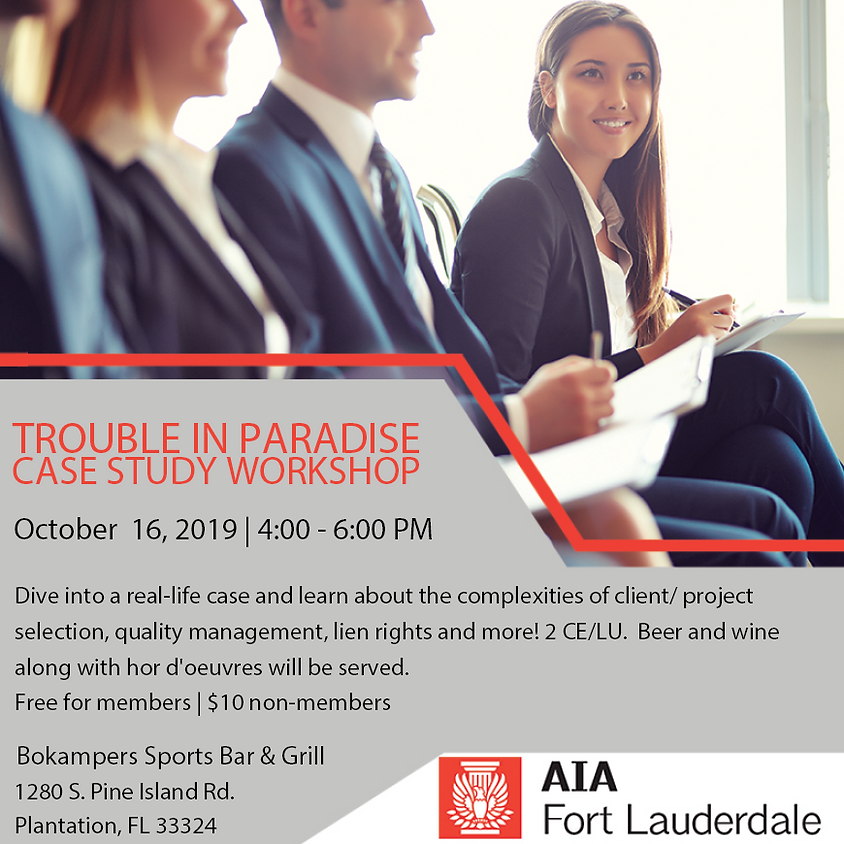 Trouble in Paradise Case Study Workshop