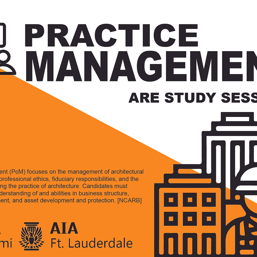 ARE Study Session- Practice Management