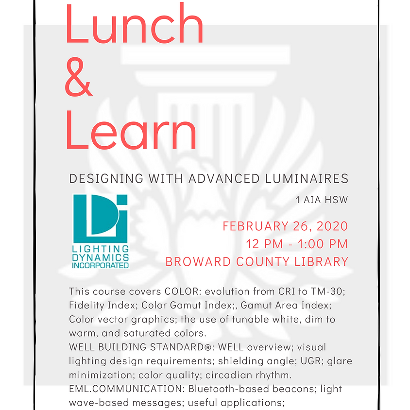 Lunch & Learn: Designing with Advanced Luminaires