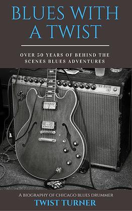 Blues with a Twist - Twist Turner Autobiography