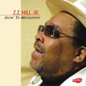 Z.Z, Hill Jr. - Goin' to Mississippi