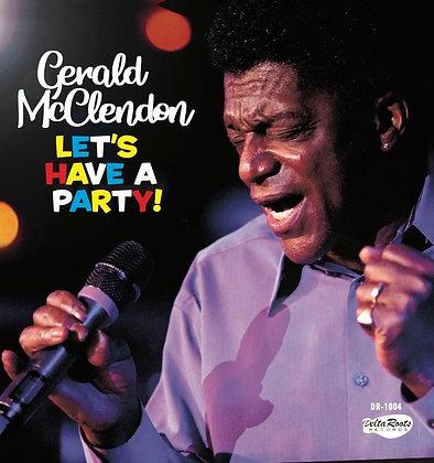 Gerald McClendon - Let's Have A Party