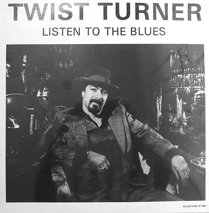 Twist Turner - Listen to the Blues - LP