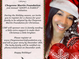 "Cheyenne Martin Foundation 2nd Annual ""ADOPT -A-FAMILY"""