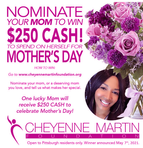 Mother's Day Sponsored by Cheyenne Martin Foundation.