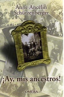 Ay, mis Ancestros!
