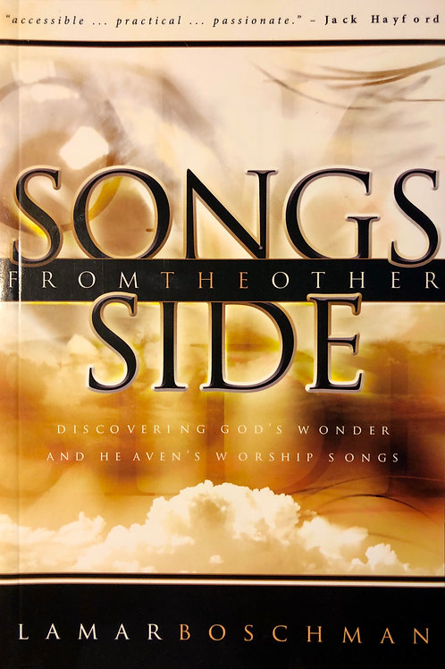 SONGS FROM THE OTHER SIDE - Discovering God's Wonder and Heaven's Worship