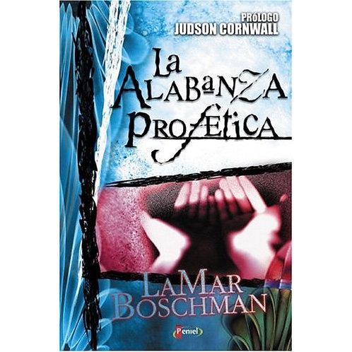 La ALABANZA PROFETICA