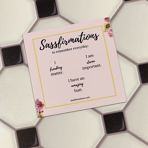 Sassfirmations Magnet